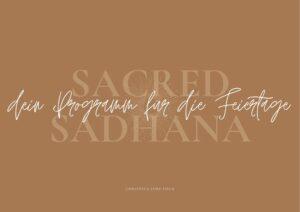 Sacred Sadhana Online Retreat