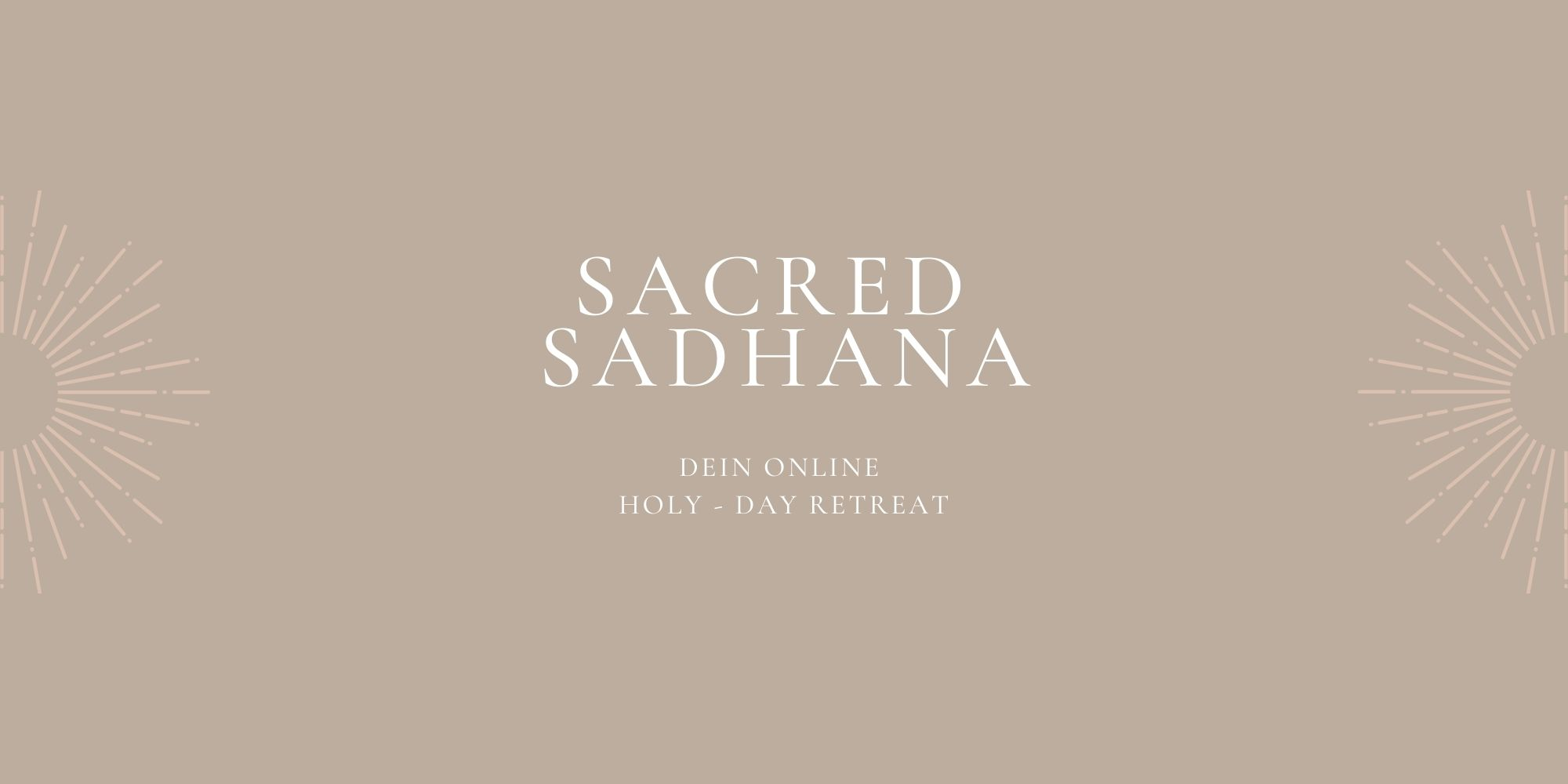 Sacred Sadhana I online Retreat