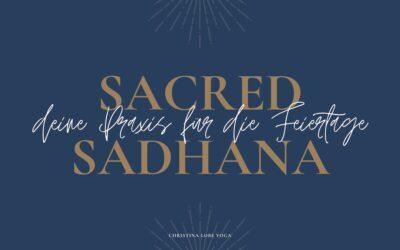 Sacred Sadhana 2021 – return to love
